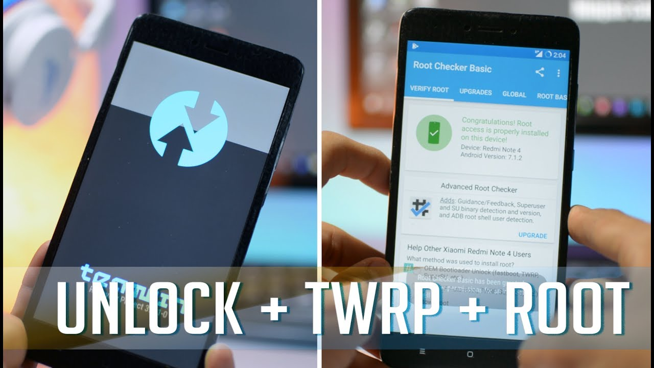 Redmi Note 4 : Unlock Bootloader + Install TWRP + Root