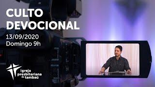 IPTambaú | Culto Devocional (Transmissão Completa) | 13/09/2020