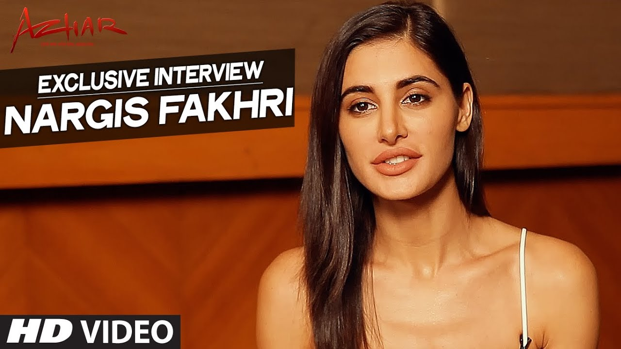 azhar : nargis fakhri exclusive interview | t-series - youtube
