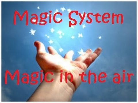 Magic in the air скачать magic system.
