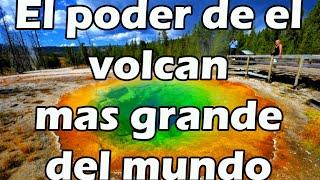 el poder de yellowstone el volcán mas grande del mundo dakoga dany