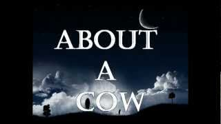 About a Cow