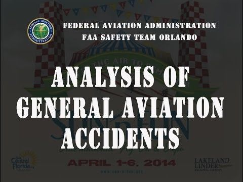 2014 SUN 'n FUN Forum - Analysis of General Aviation Accidents.