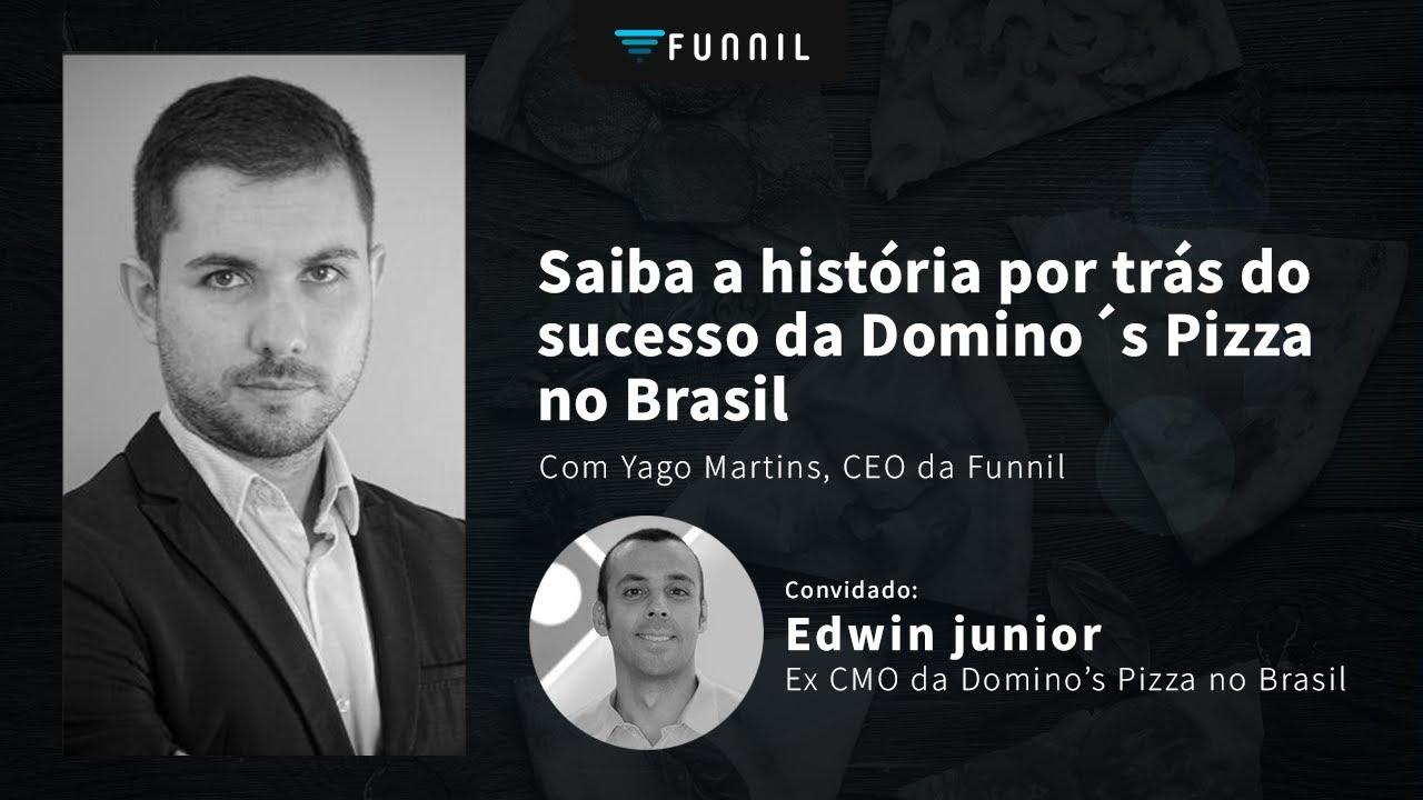 A história da Domino's Pizza por Edwin Junior, ex-CMO da marca no Brasil