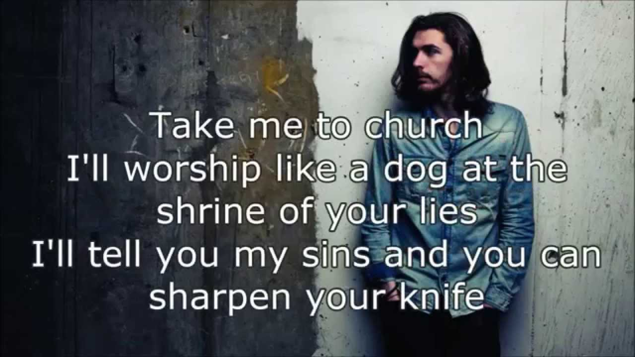 Hozier take me to church lyrics youtube