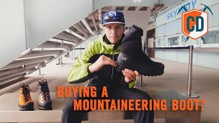 3 things to consider when buying a mountaineering boot climbing daily ep1180