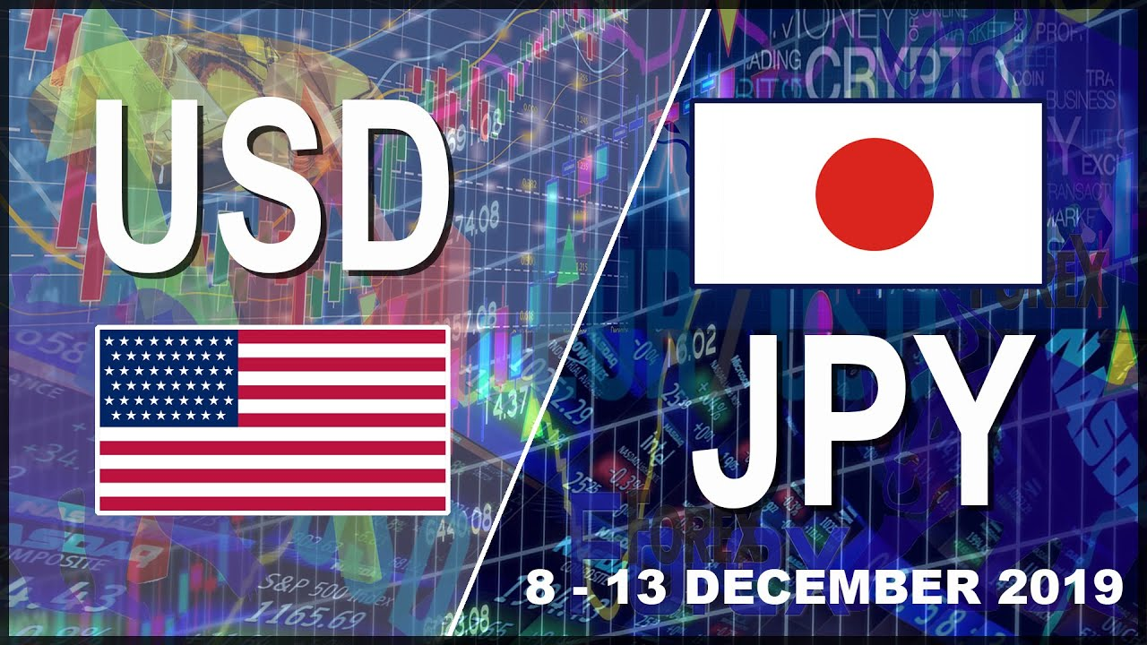 Weekly Forex Forecast for USD/JPY | Short Term Trading | 8 - 13 December 2019