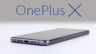 OnePlus X: First Look (2015-2016)