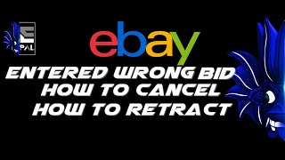ebay Bid Retracts - How to save your money when bidding and learn How to Cancel screenshot 2