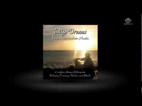 Indigo Dreams: Teen Relaxation Music | Stress Free Kids