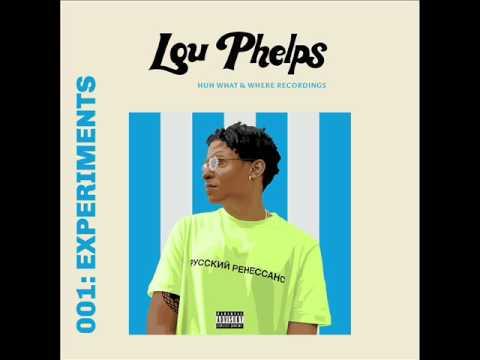 LOU PHELPS - 001: Experiments [Full Album]