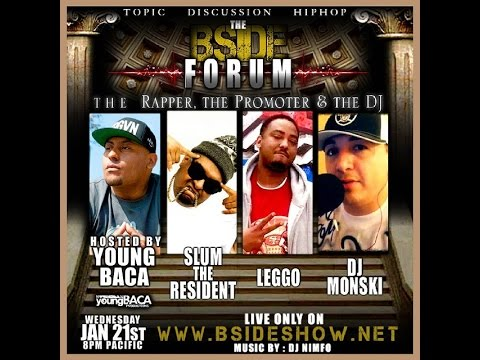 The BSide Forum Jan 21st: Slum the Resident ~ DJ Monski ~ Leggo