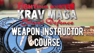 Krav Maga Weapon Instructor Course by Michael Rüppel