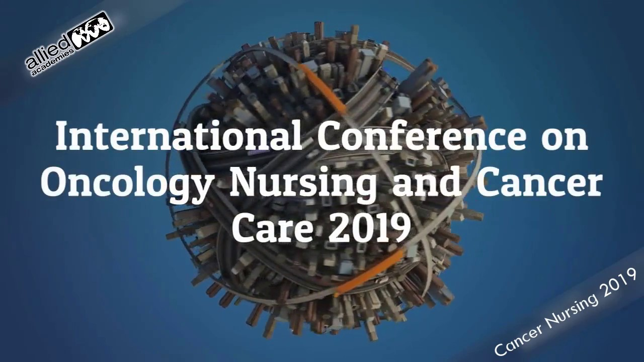 Cancer | Cancer Conference | Oncology Congress | Nursing