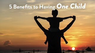 5 Benefits to Having One Child | CloudMom
