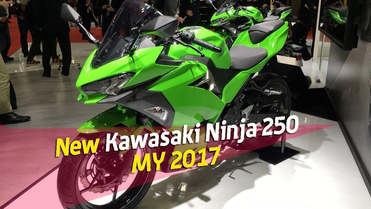 New Kawasaki Ninja 250 My 2018 Youtube