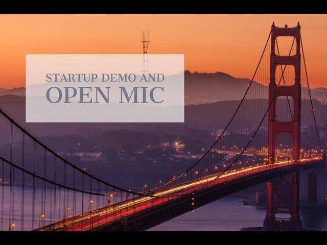 Startup Demo and Open Mic March