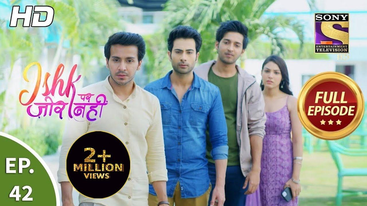 Download Ishk Par Zor Nahi - Ep 42 - Full Episode - 11th May, 2021