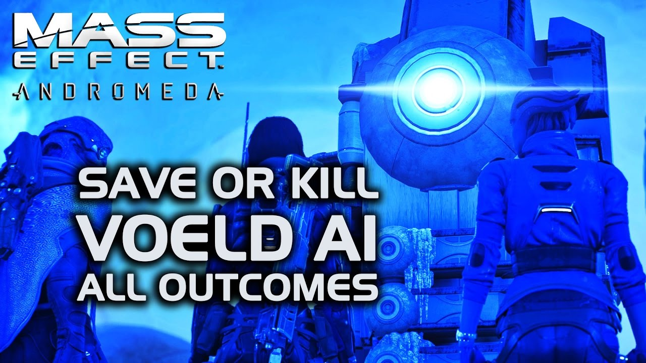 Mass Effect Andromeda Save Or Kill The Voeld Ai All Outcomes