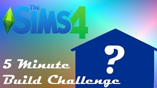 The Sims 4: 5 Minute Build Challenge