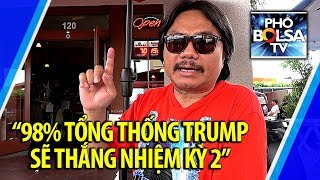 """Nguyễn Hồng Phúc: """"98% Tổng thống Trump sẽ tái đắc cử nhiệm kỳ 2"""""""