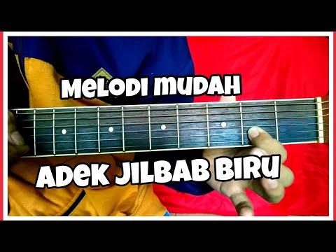 Tutorial melodi gitar ADEK JILBAB BIRU/UNGU