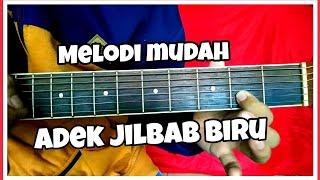 Download lagu Tutorial melodi gitar ADEK JILBAB BIRU UNGU MP3