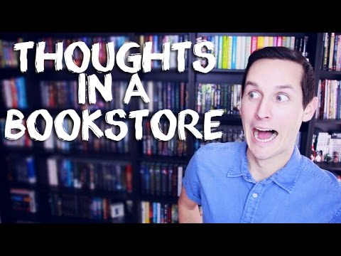 THOUGHTS IN A BOOKSTORE