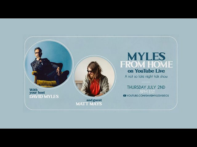 Myles From Home: David Myles on YouTube Live - A Not So Late Night Talk Show with Matt Mays