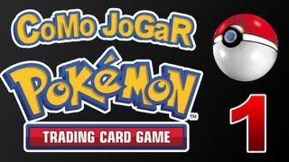 Como jogar Pokémon TCG - Introdução e campo (1-10)