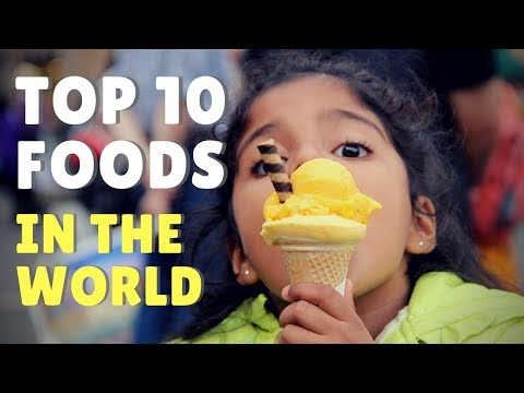 Best food in the world | My top 10 dishes around the world