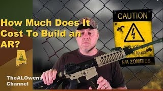 How Much Does It Cost To Build An Ar-15? -- 2014