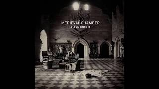 Black Knights - Medieval Chamber  [full Album]  (Japanese Edition)