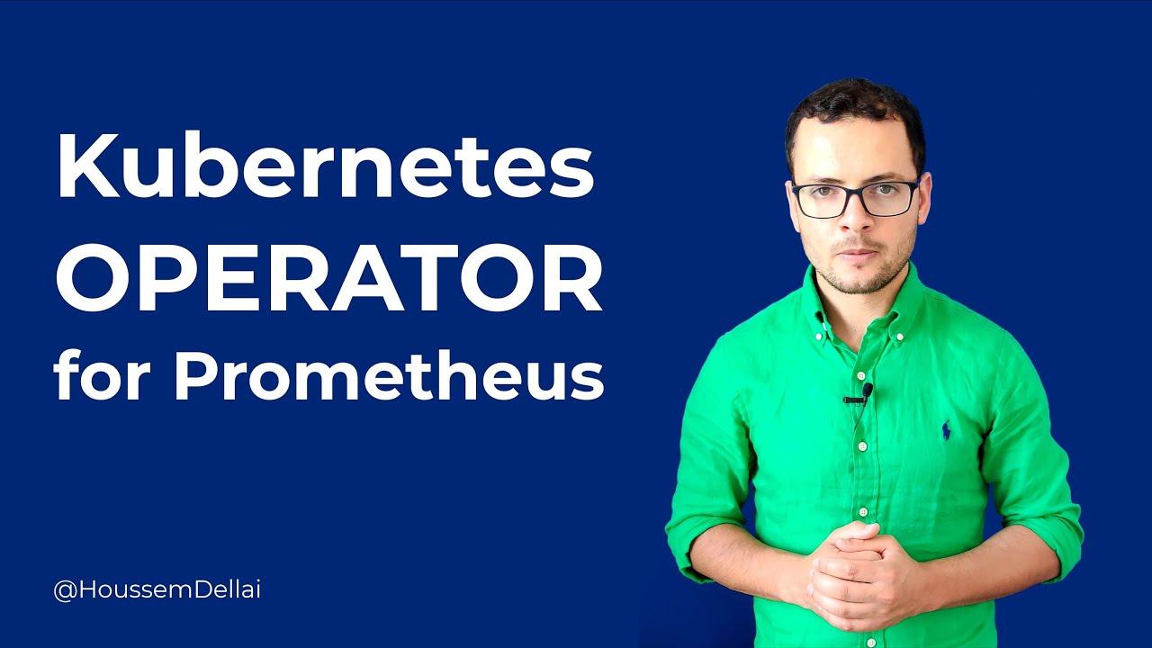 Prometheus Operator for Kubernetes