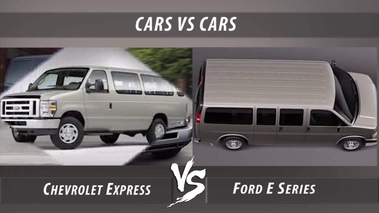Chevrolet Express VS Ford E Series