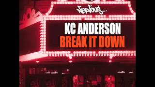 KC Anderson - Break it Down