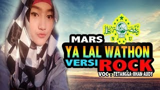 Jihan Audy (TTG) Ya Lal Wathon versi ROCK TERBARU
