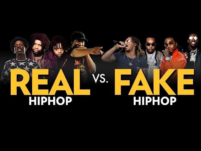 Real Hip Hop Vs. Fake Hip Hop