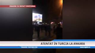 ATENTAT IN TURCIA LA ANKARA