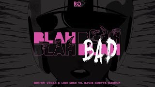 David Guetta & Showtek vs. AVB - Blah Blah Bad (Dimitri Vegas & Like Mike B2B David Guetta Mashup)