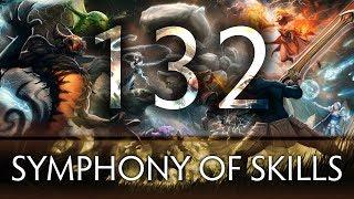 Dota 2 Symphony of Skills 132