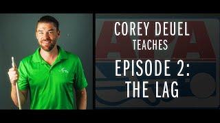 Corey Deuel - Ep. 2 - The Lag - Pool Tips - Billiard Training