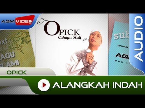 Opick - Alangkah Indah | Official Audio