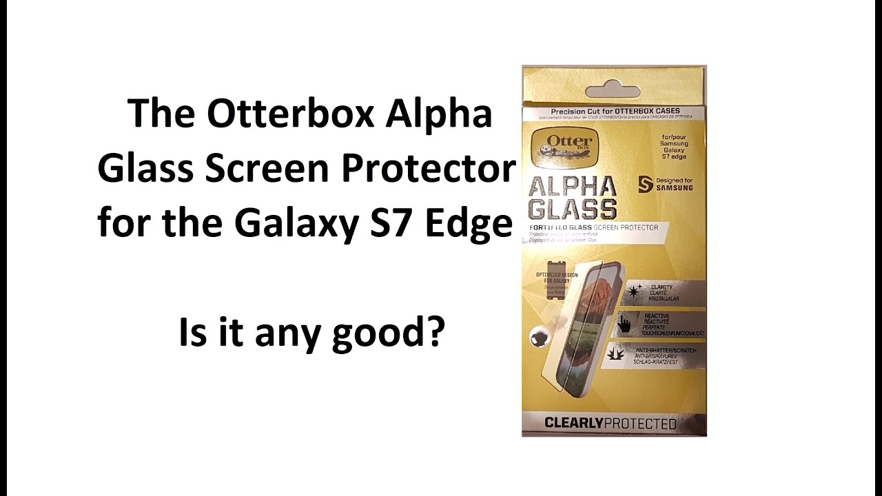 otterbox alpha glass for samsung galaxy s7 edge beautifully-crafted