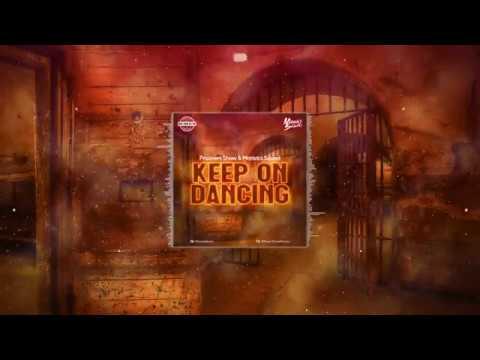 Prisoners Show & Maniacs Squad - Keep On Dancing (Original Mix)