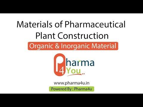 Material of Pharmaceutical Plant Construction: Organic & Inorganic Material