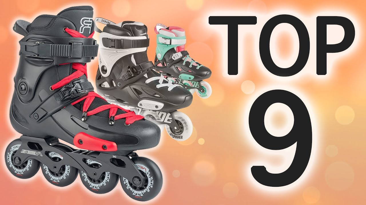 MY TOP 9 INLINE SKATES FOR BEGINNERS