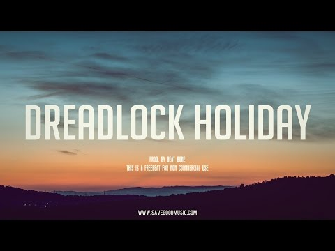 """Dreadlock Holiday"" REMIX - Freebeat Chill RnB Instrumental Beat [prod. by Beat Bone]"