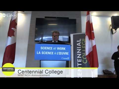 Canada's Minister of State (Science and Technology) Funding Announcement: Centennial College