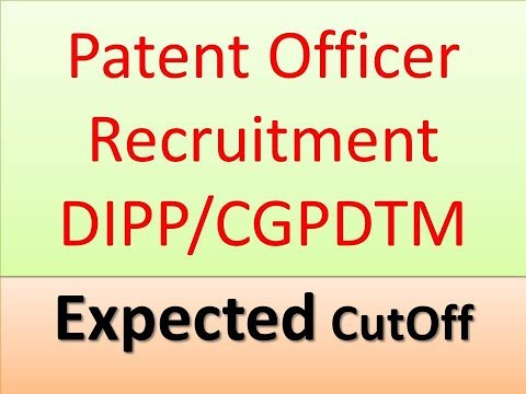 Patent Officer #Recruitment 2018  #Expected #CutOff #DIPP #CGPDTM